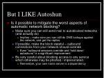 but i like autoshun