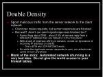 double density