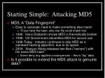 starting simple attacking md5
