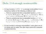 defn 2 14 strongly noninvertible