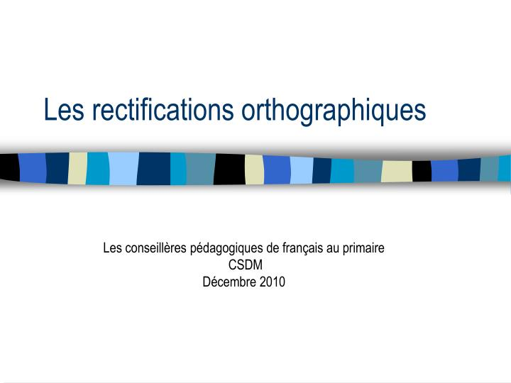 les rectifications orthographiques n.