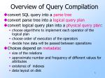 overview of query compilation