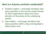 how is a futures contract conducted1