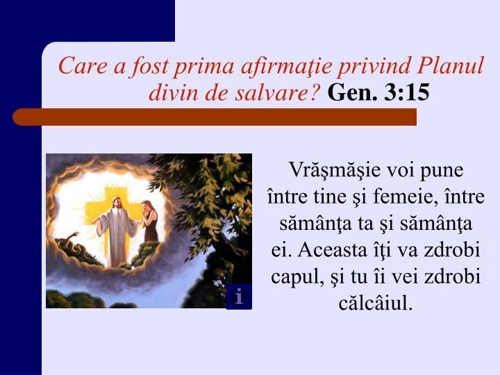 Care a fost prima afirmaţie privind Planul divin de salvare?