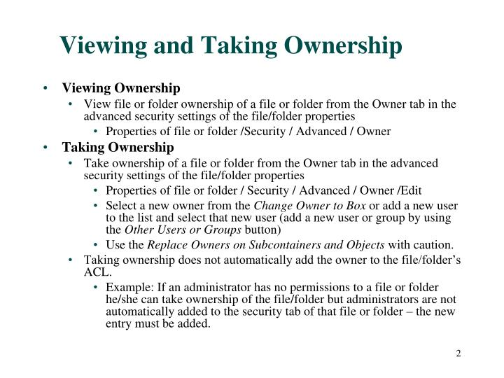 Viewing and taking ownership