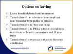 options on leaving