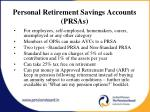 personal retirement savings accounts prsas