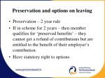 preservation and options on leaving