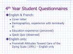 4 th year student questionnaires