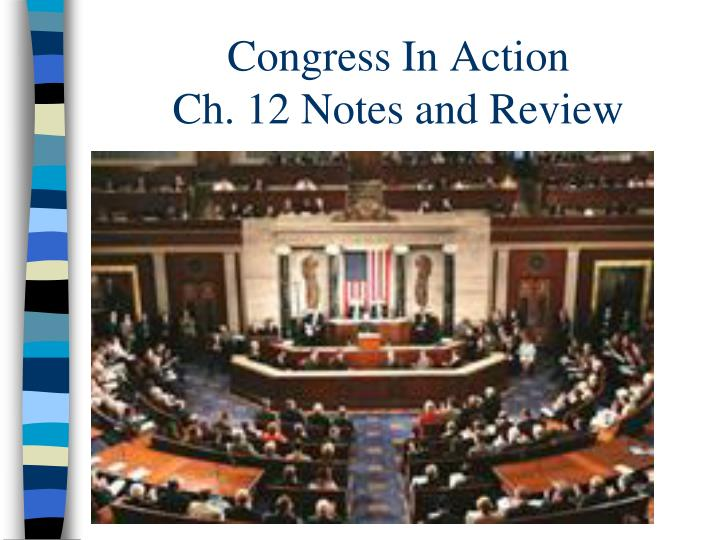 congress in action ch 12 notes and review n.