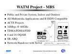 watm project mbs