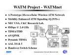 watm project watmnet