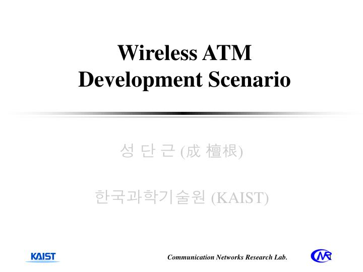 wireless atm development scenario n.