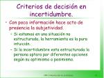 criterios de decisi n en incertidumbre