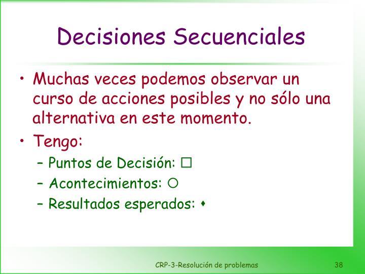 Decisiones Secuenciales
