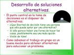 desarrollo de soluciones alternativas
