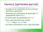hurwicz optimismo parcial