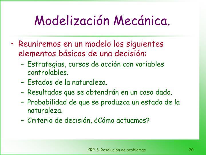 Modelización Mecánica.