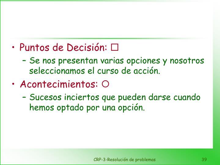 Puntos de Decisión: