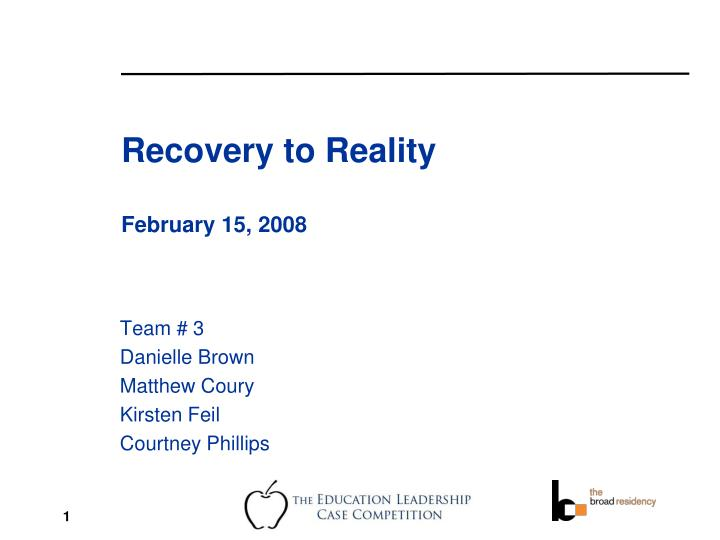 recovery to reality february 15 2008 n.