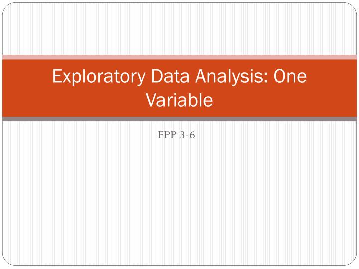 exploratory data analysis one variable n.