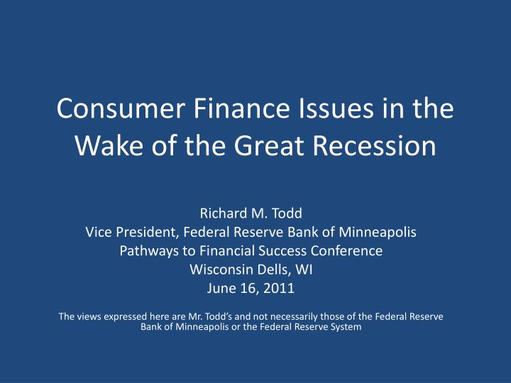 consumer finance issues in the wake of the great recession n.
