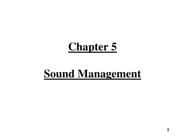 chapter 5 sound management n.