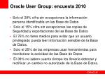 oracle user group encuesta 2010