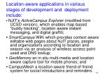 location aware applications in various stages of development and deployment include