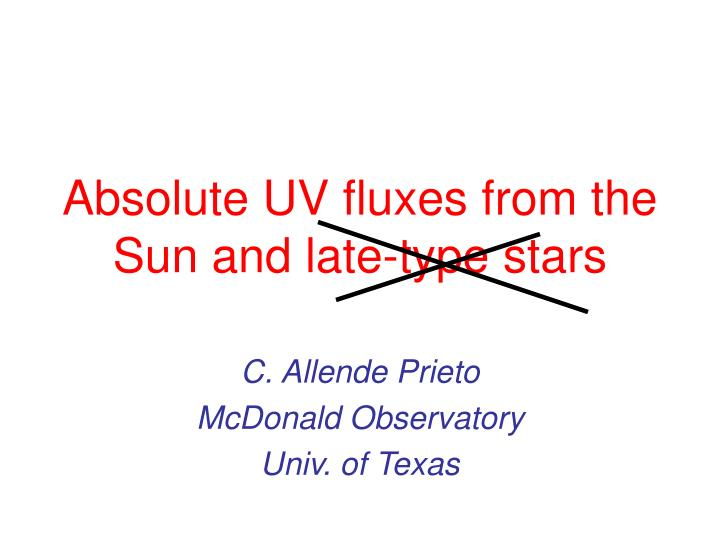 absolute uv fluxes from the sun and late type stars n.