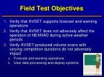 field test objectives