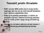 toma i protiv hrvatske