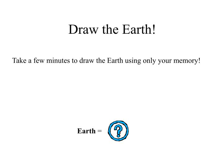 draw the earth n.