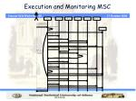 execution and monitoring msc