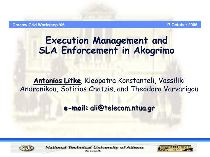 execution management and sla enforcement in akogrimo n.