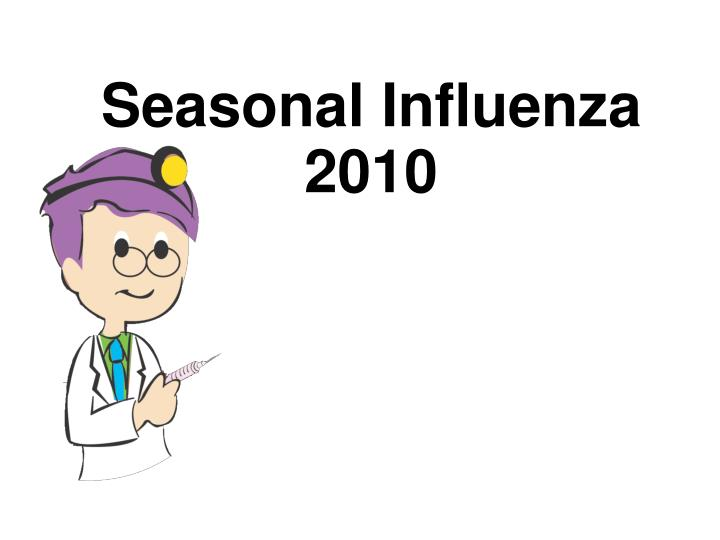 seasonal influenza 2010 n.