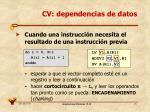 cv dependencias de datos