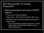 ipv6 reassembly a coming fingerprint