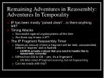 remaining adventures in reassembly adventures in temporality