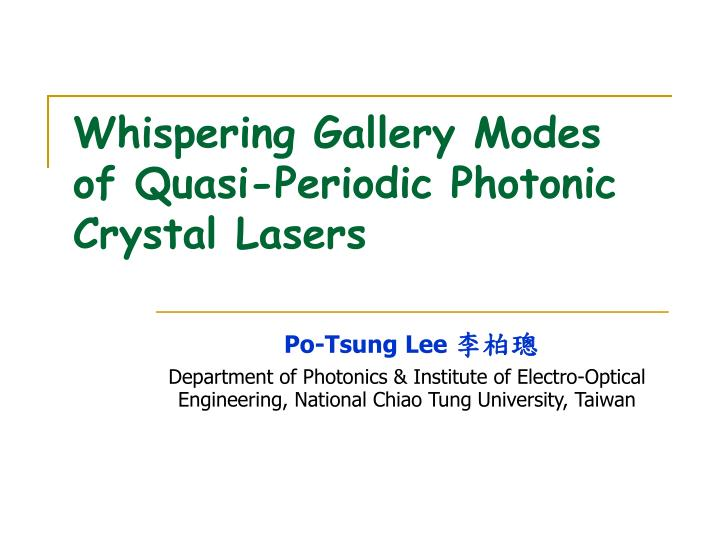 whispering gallery modes of quasi periodic photonic crystal lasers n.