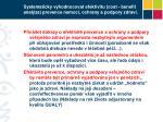 systematicky vyhodnocovat efektivitu cost benefit anal za prevence nemoc ochrany a podpory zdrav