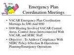 emergency plan coordination meetings