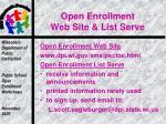open enrollment web site list serve