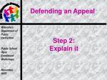 step 2 explain it