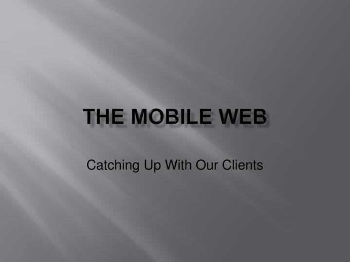 the mobile web n.