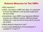 distance measures for two hmps