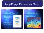 long range forecasting class9