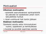 motivaatiot