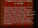 traditions to preserve history of familia