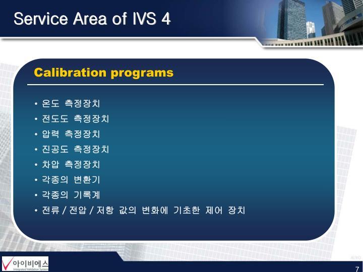 Service Area of IVS 4
